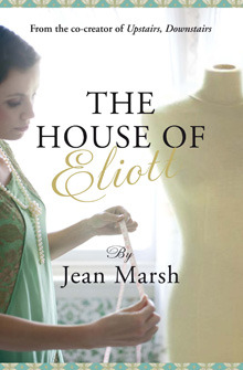 The House of Eliott. by Jean  Marsh