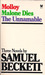 Three Novels by Samuel Beckett: Molloy, Malone Dies, The Unnamable