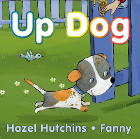 Up Dog by Hazel Hutchins