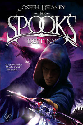 The Spook's Destiny by Joseph Delaney