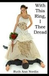With This Ring, I Thee Dread (Omaha Romances #1)