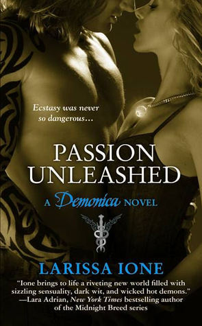Passion Unleashed by Larissa Ione