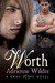 Worth (Gray Zone, #2)