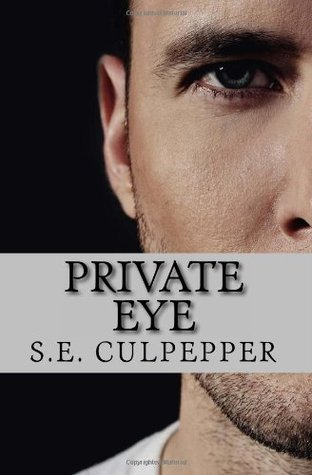 Private Eye by S.E. Culpepper