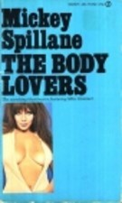 The Body Lovers by Mickey Spillane