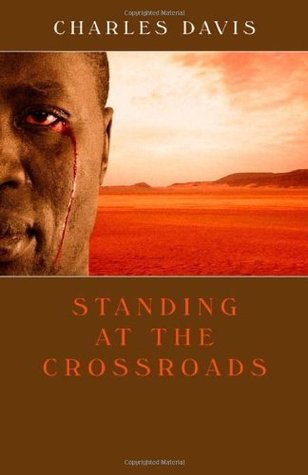 Standing at the Crossroads by Charles Davis