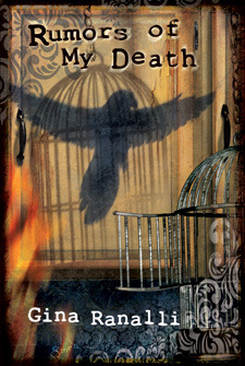 Rumors of My Death by Gina Ranalli