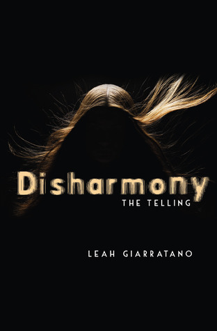 Disharmony by Leah Giarratano