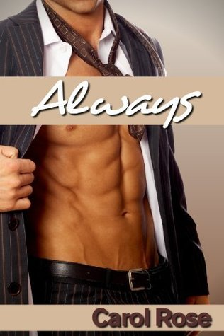 Always by Carol Rose