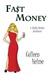Fast Money: A Shelby Nichols Adventure (Shelby Nichols #2)