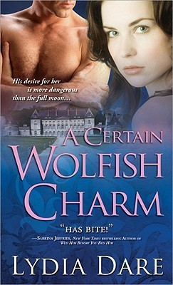 A Certain Wolfish Charm by Lydia Dare