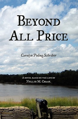 Beyond All Price by Carolyn P. Schriber