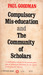 Compulsory Mis-education/The Community of Scholars
