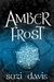 Amber Frost (The Lost Magic, #1)