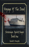 Voyage of the Dead (Sovereign Spirit Saga, #1)