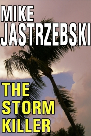 The Storm Killer by Mike Jastrzebski