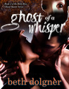 Ghost of a Whisper (Betty Boo, Ghost Hunter, #2)