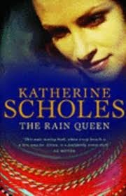 The Rain Queen by Katherine Scholes