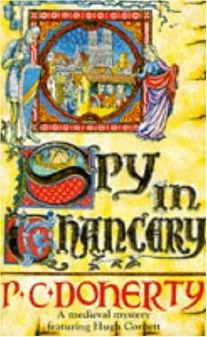 Spy in Chancery (Hugh Corbett, #3)