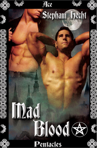 Mad Blood by Stephani Hecht