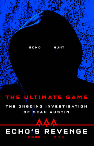 The Ultimate Game (Echo's Revenge,#1)