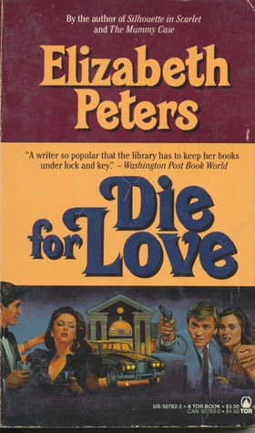 Die for Love by Elizabeth Peters