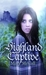 Highland Captive (Sisters by Choice, #1)