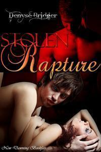 Stolen Rapture by Denyse Bridger