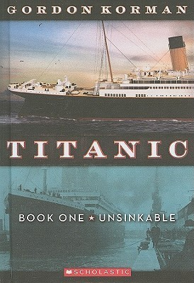 Unsinkable by Gordon Korman