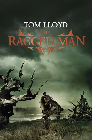 The Ragged Man by Tom Lloyd