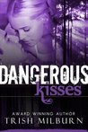 Dangerous Kisses