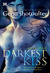 The Darkest Kiss by Gena Showalter