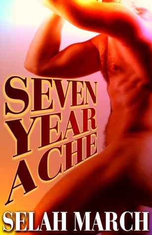 Seven Year Ache by Selah March