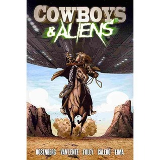 Cowboys and Aliens by Scott Mitchell Rosenberg