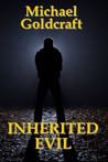 Inherited Evil (The Darke Lyfe Trilogy, Tome 2)