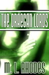 The Draegan Lords (The Draegan Lords, #1 & 2)
