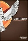 Forgotten God: Reversing Our Tragic Neglect of the Holy Spirit