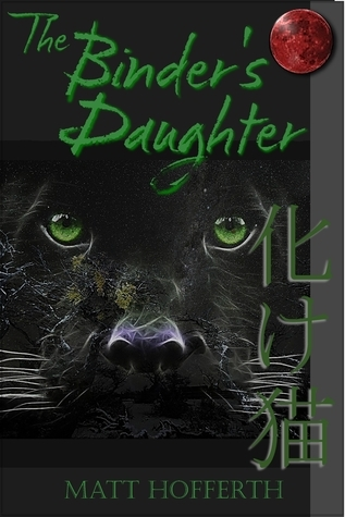 The Binder's Daughter by Matt Hofferth