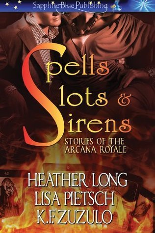 Stories of the Arcana Royale by Heather Long