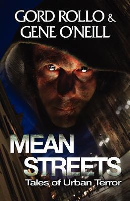 Mean Streets by Gord Rollo