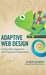 Adaptive Web Design by Aaron Gustafson