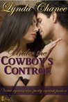 Under the Cowboy's Control by Lynda Chance