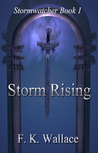 Storm Rising (Stormwatcher, #1)