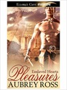 Pleasures (Enslaved Hearts, #2)