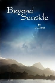Beyond Seaside by C.L. Dautel