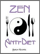 Zen Anti-Diet by Aaron Hoopes