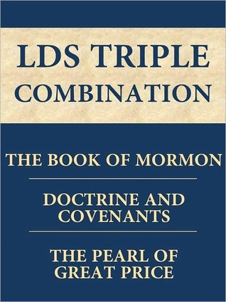 Book of Mormon, The Doctrine and Covenants, Pearl of Great Price