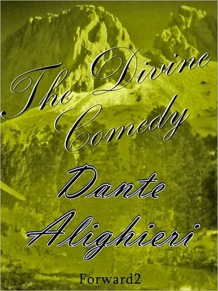 The Divine Comedy [Illustrated] by Dante Alighieri