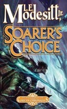 Soarer's Choice (Corean Chronicles, #6)