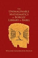 The Unimaginable Mathematics of Borges' Library of Babel